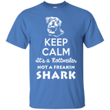 Keep Calm It'S A Rottweiler Not A Shark T-Shirt