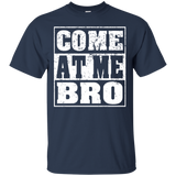 Come At Me Bro Men's Come At Me Bro T Shirt - Newmeup