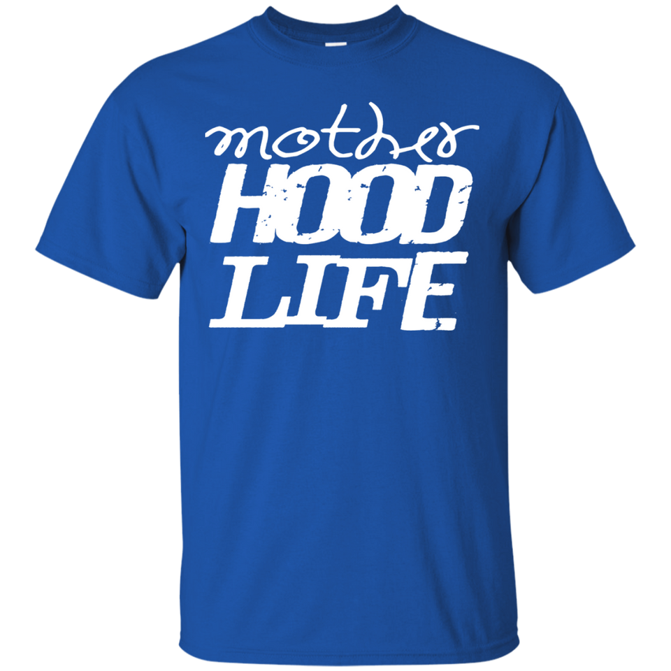 Motherhood Mother Hood Life T Shirt