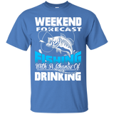 Men's Weekend Shirts Weekend Forecast Fishing with Chance of Drinking Tshirts
