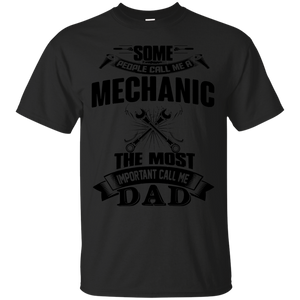 Some People Call Me Mechanic, The Most Important Call Me Dad(Black)