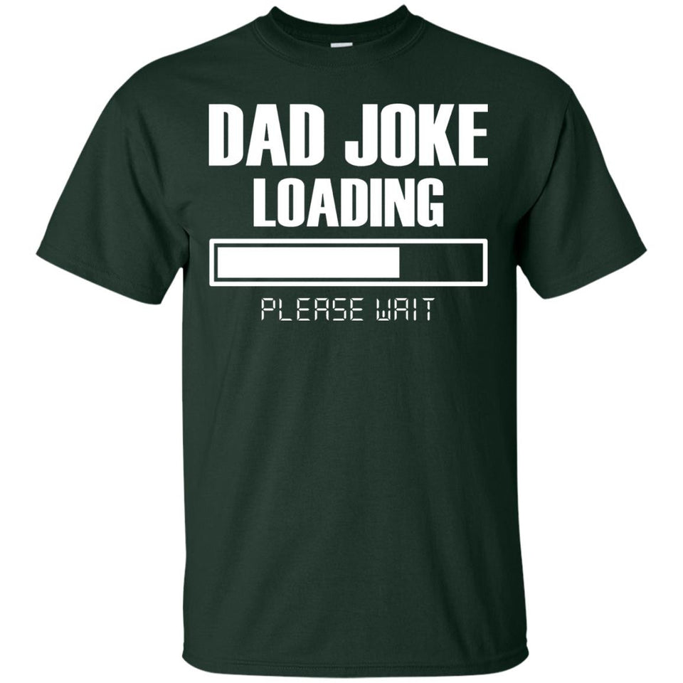 Men's Dad Joke Loading Please Wait T-Shirt Funny Fathers Day Gift