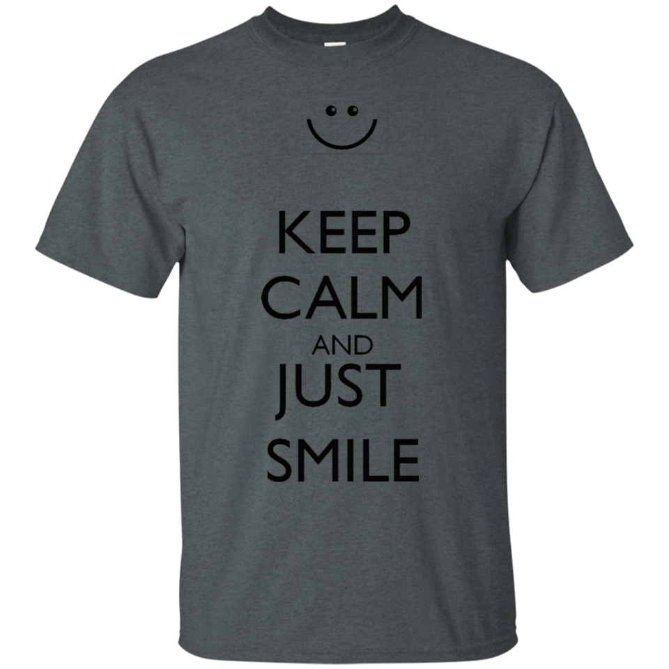 Keep Calm and Just Smile More T Shirt