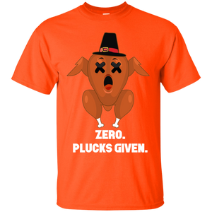 Zero Plucks Given Funny Thanksgiving Turkey Day Lucky Shirt