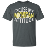 Excuse My Michigan Attitude T-Shirt Wolverine State Pride T - Newmeup