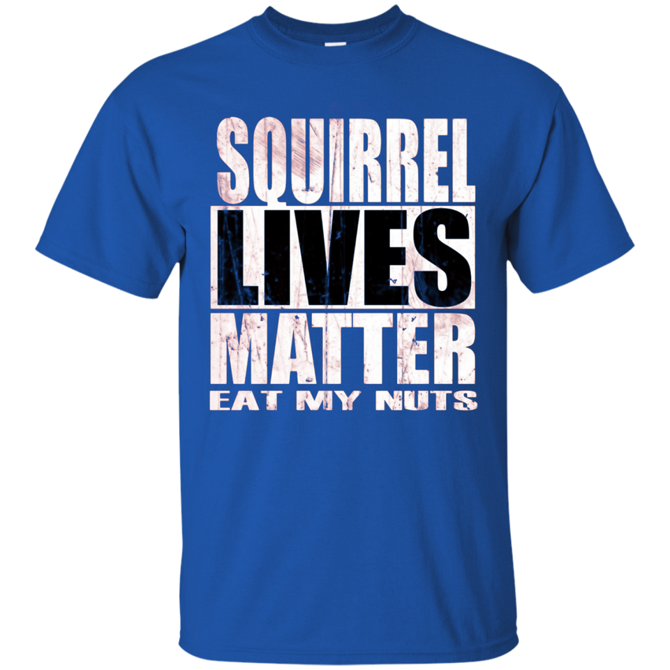 Squirrel Lives Matter Shirt Nut Farmer Tshirt