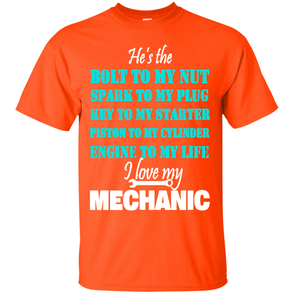 I love my Mechanic T Shirt