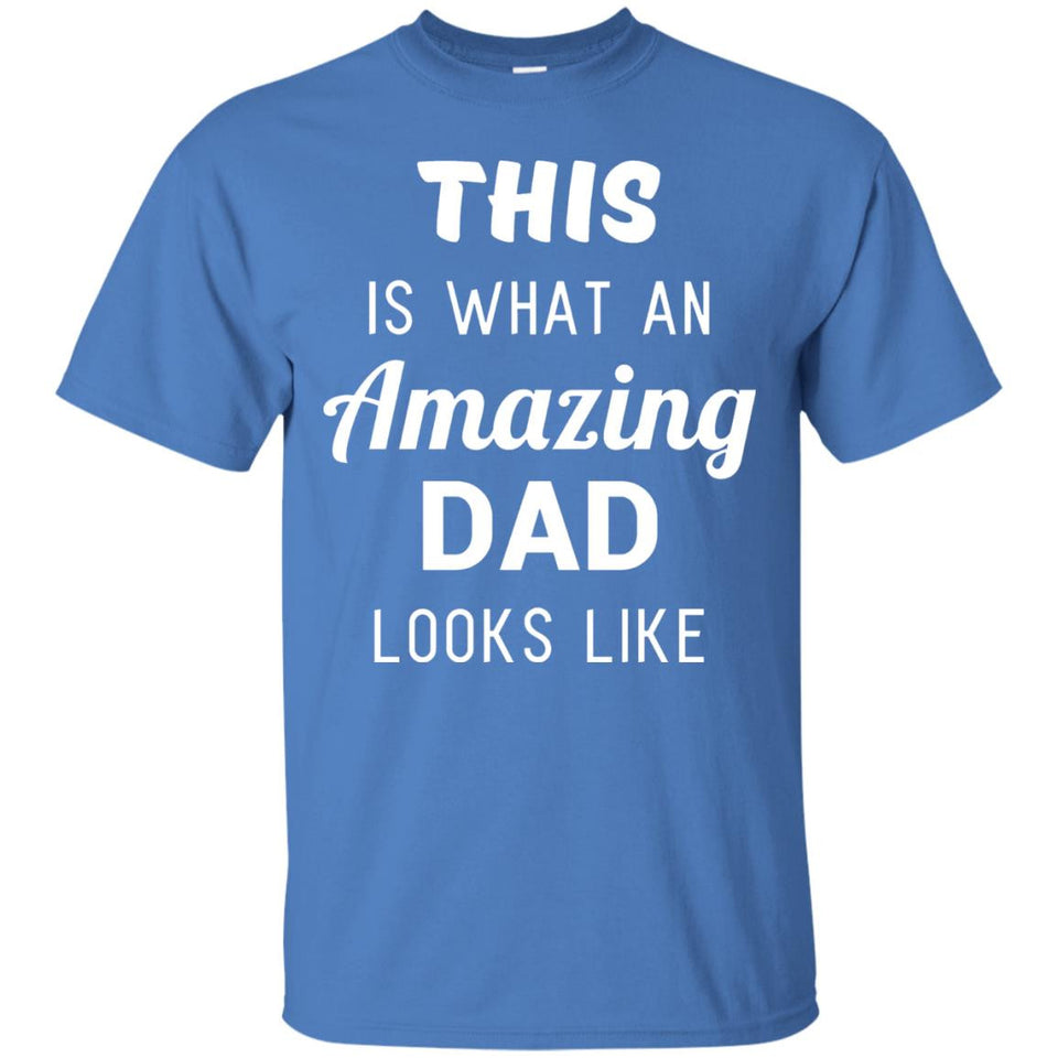 Funny Fathers Day Shirt Gift from Son Daughter Kids Wife