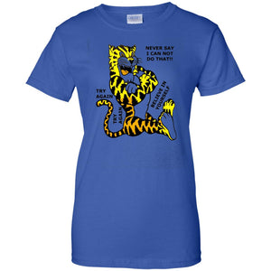 Never Say I Can Do That!! T-Shirt Motivational kids, Adult