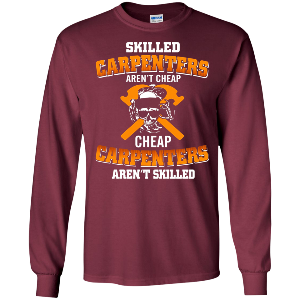 Skilled Carpenters Aren't Cheap SWEATSHIRT