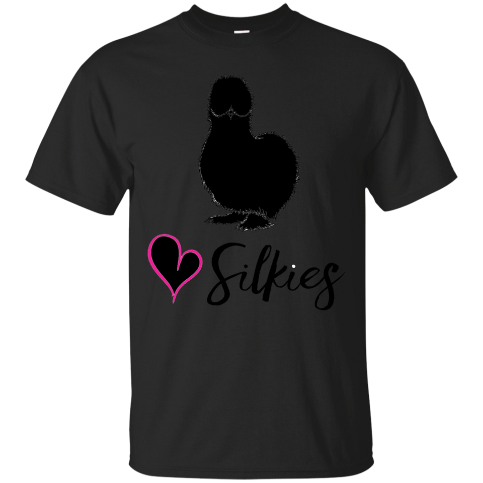 Silkie Chickens Shirt- Silkies -Love Silkies Chicken T-shirt Black