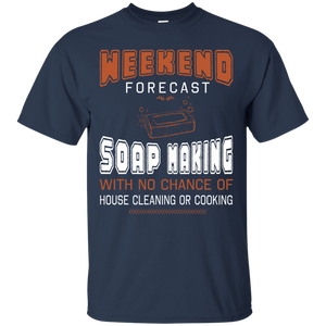 Men's Weekend t-shirts Weekend Forecast Soap Making T-shirt