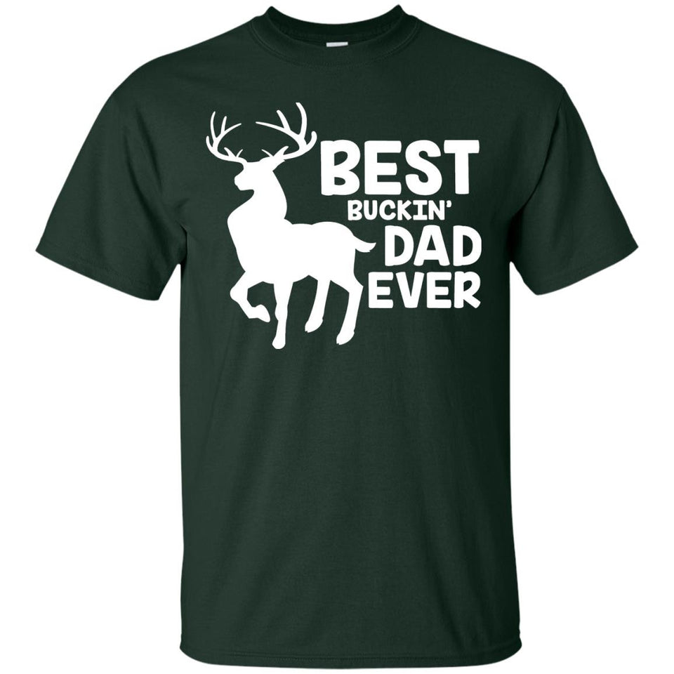 Best Buckin' Dad Ever Shirt for Deer Hunting Fathers Gift - Newmeup