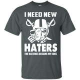 I Need New Haters T Shirt My Fans Tee 1