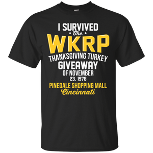 I-Survived-The-WKRP-Thanksgiving-Turkey-Giveaway T-Shirt