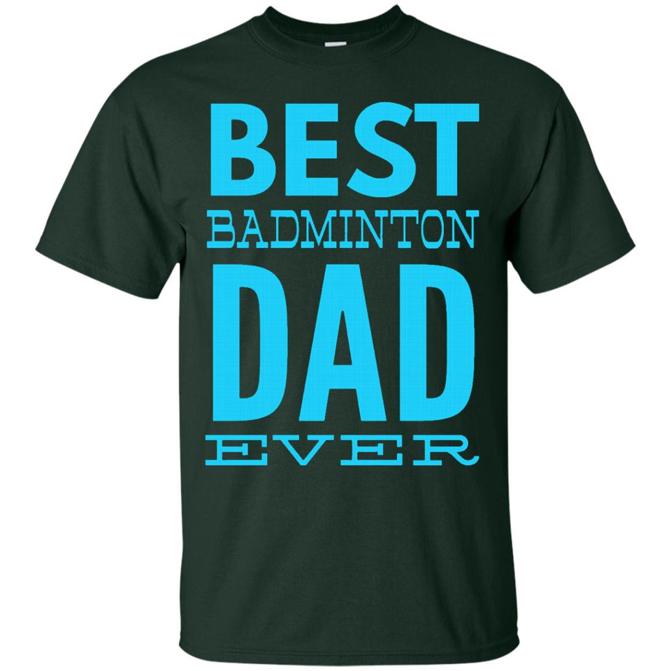 Men's Best Badminton Dad Ever awesome papa daddy gift t-shirt