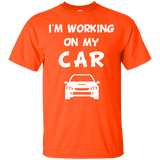 I'm Working on My Car Auto Mechanic T-Shirt