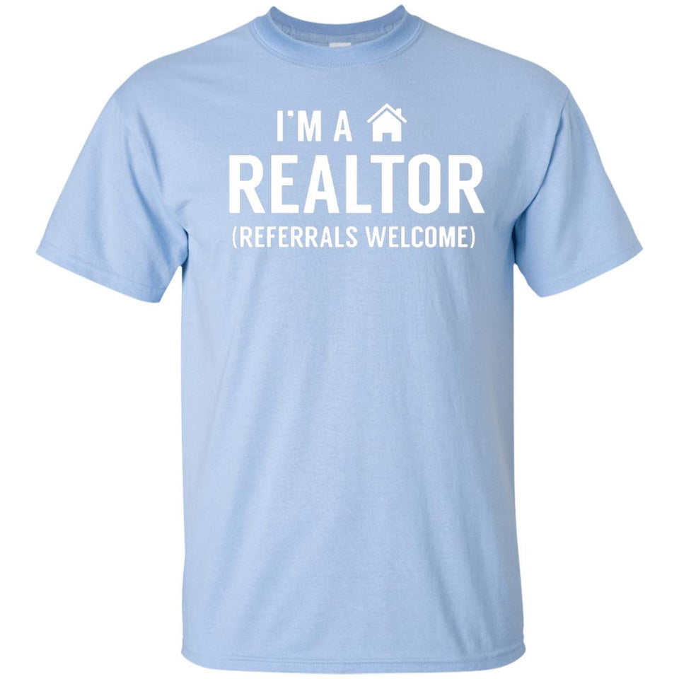 100db99bd Gift · I'm A Realtor T-Shirt Funny Real Estate Agent Shirt .