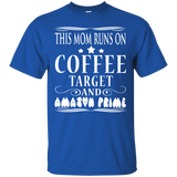 This mom runs on coffee target shirt - Newmeup