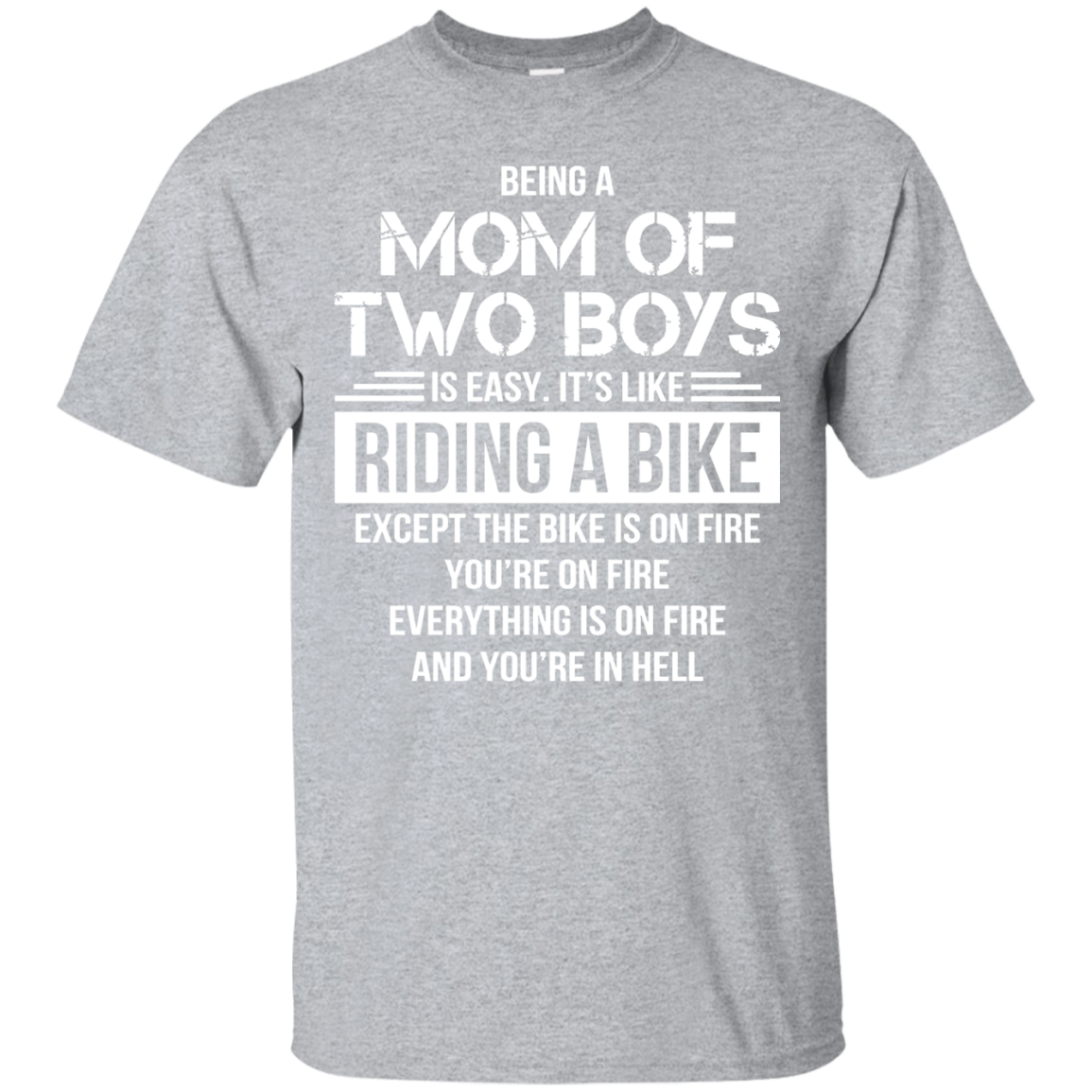 funny saying being a mom of two boys t shirt for mother day