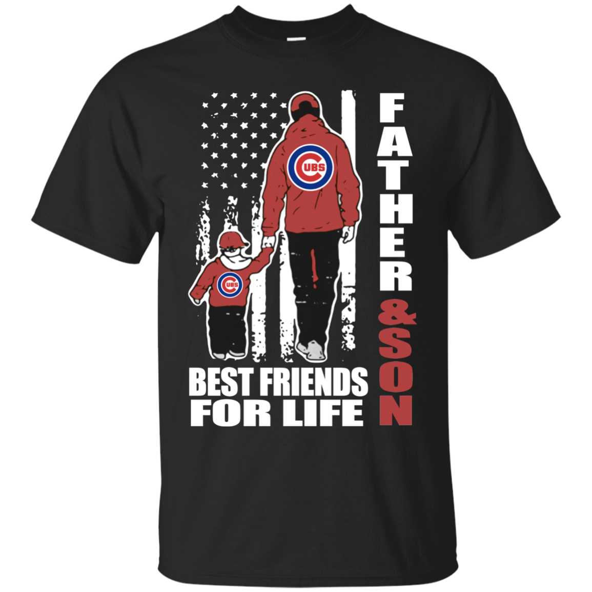 Men s Fathers Day Shirt Father And Son Best Friends For Life Chicago Cubs