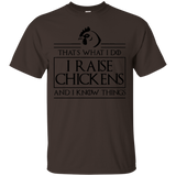 That's What I Do Chickens T-shirt Raise Chicken Know Things Black