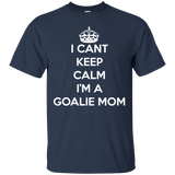 Soccer tshirt-I can't keep calm i'm a goalie mom - newmeup