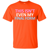 This Isn't Even My Final Form Funny Trans LGBT Pride T Shirt - Newmeup