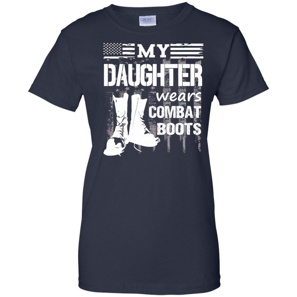 My Daughter Wears Combat Boots - Military Veteran Tee