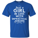 Just A Girl In Love With Impractical Jokers T Shirt - H Love