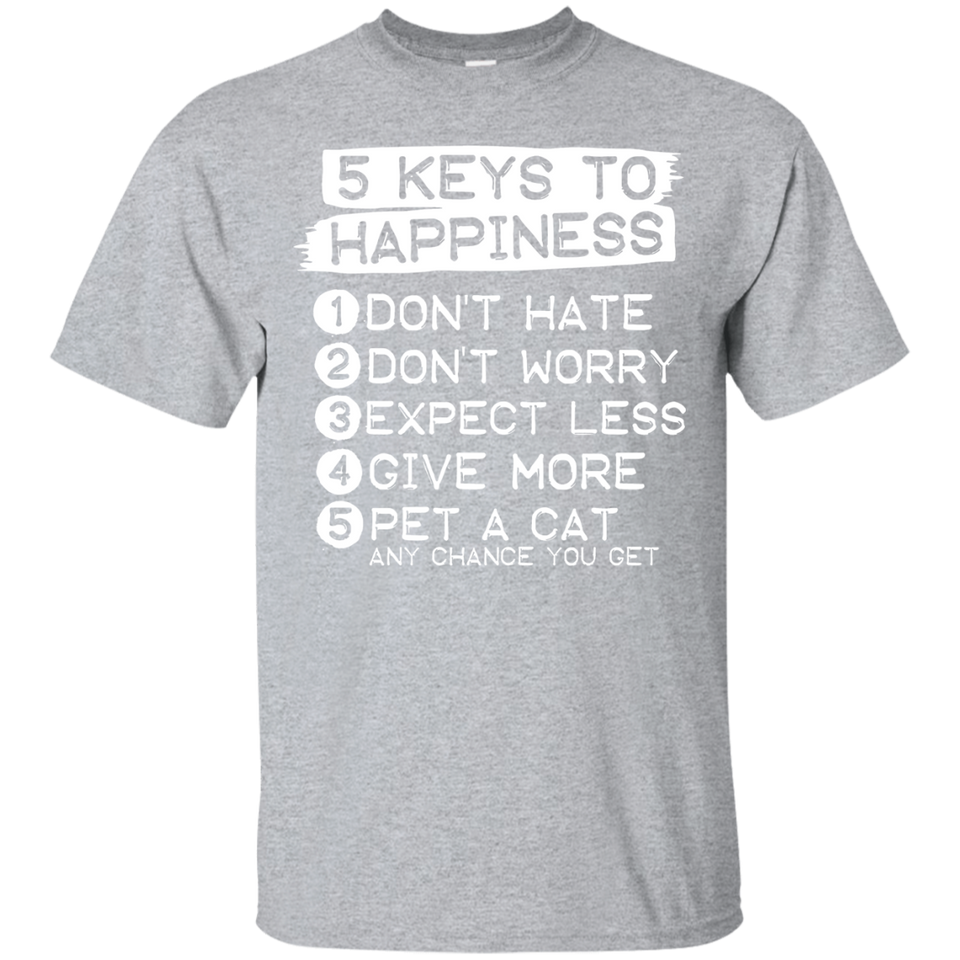 Keys To Happiness - Pet A Cat - Cool Kitty And Kitten T-Shirt