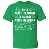I'm A Math Teacher T-Shirt