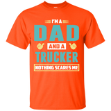 I'm a Dad and a Trucker shirt