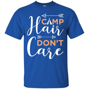 Camp Hair, Don't Care Girls Women Camping Funny Shirt - Newmeup