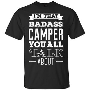 Badass Camper T-Shirt - Funny T-Shirt For Camping - Newmeup