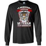 I Served - I Sacrificed - I Regret Nothing - 101st Airborne