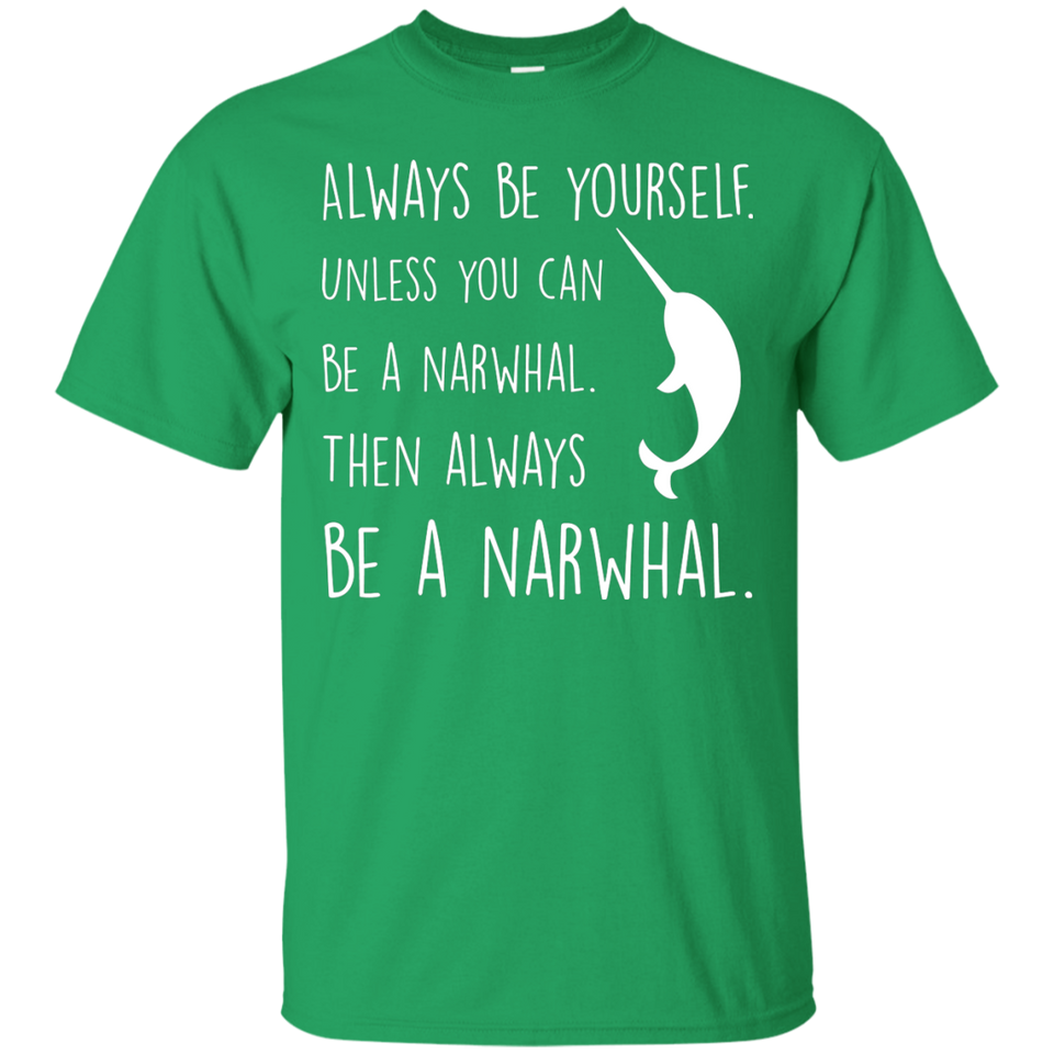 NewmeUp Men's Narwhal Shirt Always Be Yourself T- shirt