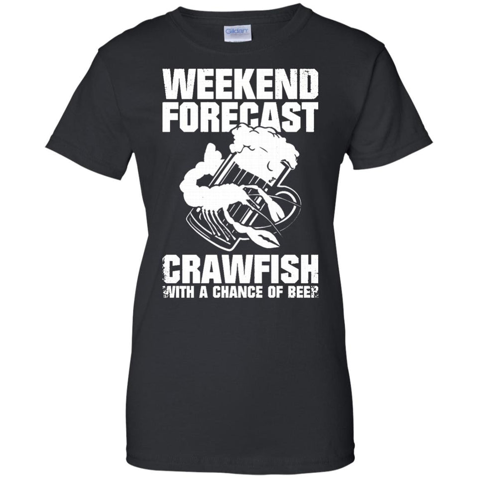 Weekend Forecast Crawfish T-Shirt - Newmeup