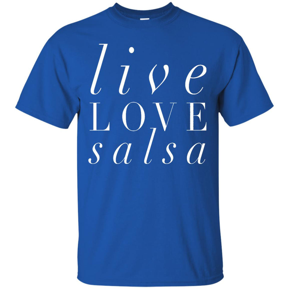 Salsa Dancing T-Shirt Live Love