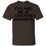 You Had Me At Chicken Nuggets Funny Chicken Lover T-Shirt Black - Newmeup