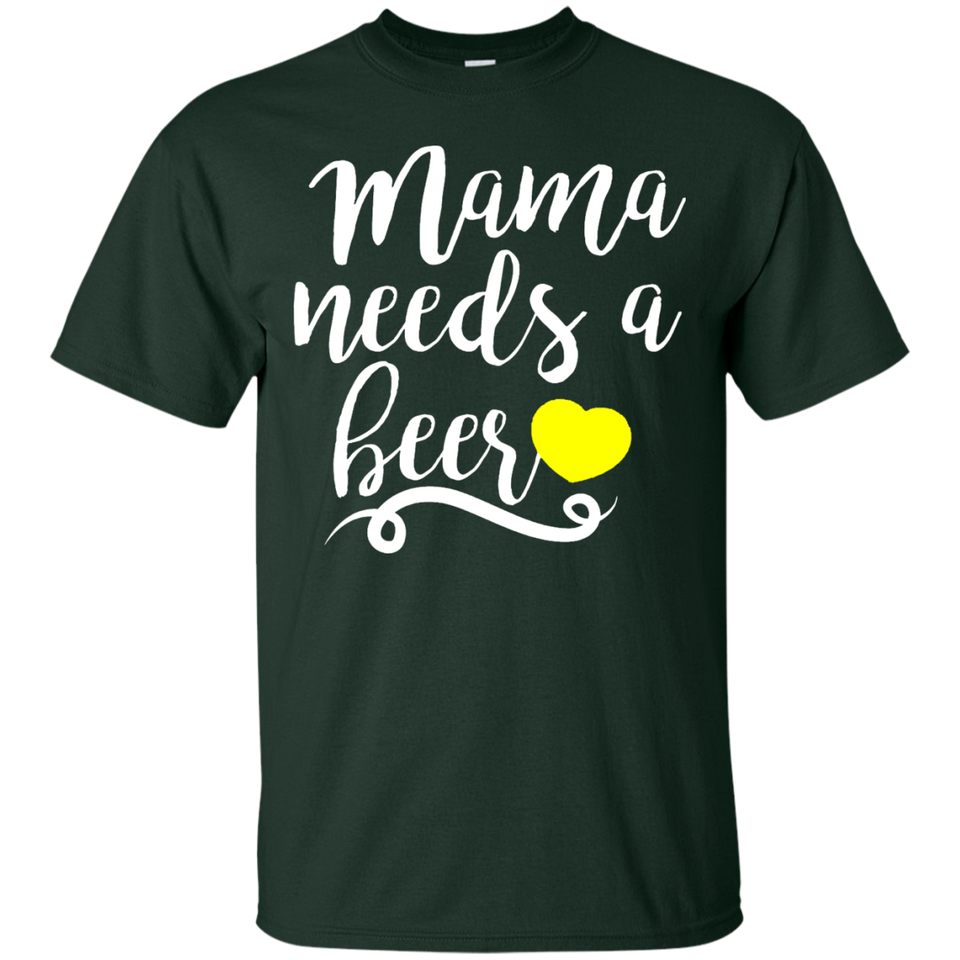 Women's Mama Needs A Beer Funny T-Shirt - Newmeup