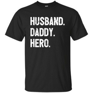 Men's Fathers Day Shirt Husband Daddy Hero T-shirt