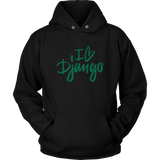 """I love Django"" Hoodie (Multiple Colors)"