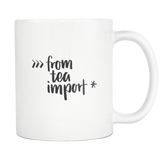 """from tea import *"" Python Mug"
