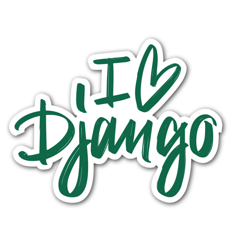 """I love Django"" Sticker"