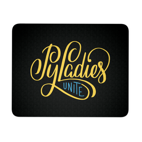"""PyLadies Unite"" Mouse Pad (Black)"