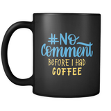 """No Comment"" Developer Mug (Black)"