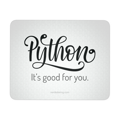 """Python: It's Good For You"" Mouse Pad"