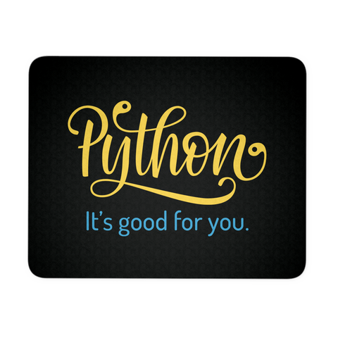"""Python: It's Good For You"" Mouse Pad (Black)"