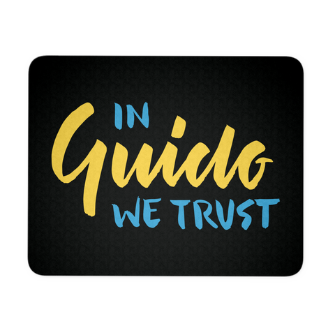 """In Guido We Trust"" Mouse Pad (Black)"